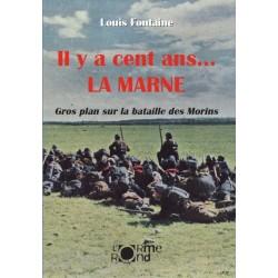 Il y a 100 ans La Marne