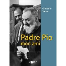 Padre Pio mon ami